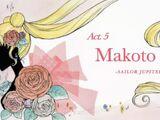 Act 5. Makoto, Sailor Jupiter