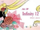 Act 38 - Infinity 12, Infinite, Journey