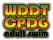 WDDTCPDG (adult swim)