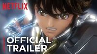 Saint Seiya Knights of the Zodiac Official Trailer HD Netflix