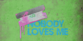 Nobody loves me SRTT sign