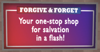 Forgive and Forget wall sign in Saints Row 2