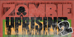 Zombie Uprising 2 sign