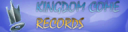 Kingdom Come Records sign