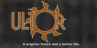 Ultor - A brighter future and a better life billboard