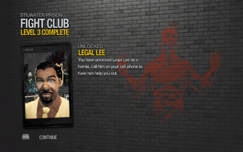 Legal Lee unlocked by Fight Club level 3 in Saints Row 2