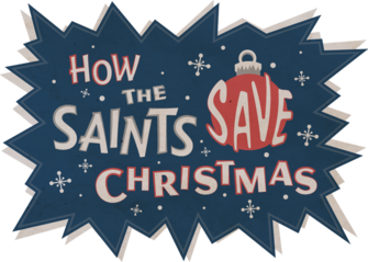 How the Saints Save Christmas title card