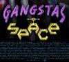 Gangstas in space