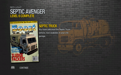 Septic Truck unlocked after level 6 of Septic Avenger in the Red Light district