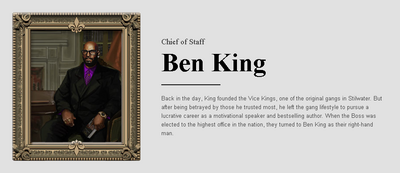 Saints Row website - People - The Cabinet - Ben King