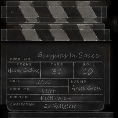 Gangstas in Space - slate clapper