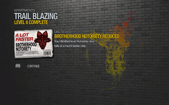 Brotherhood Notoriety Reduced unlocked by Trail Blazing Level 6 in Saints Row 2
