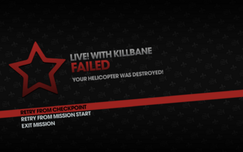 Live! with Killbane failed - helicopter destroyed