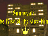 Sunnyvale: The Rise of the Vice Kings