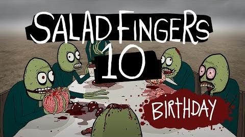 Salad Fingers 10 Birthday