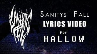Hallow (Lyrics) by Sanitys Fall