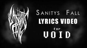 Void (Lyrics) by Sanitys Fall