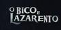 O Bico e Lazarento