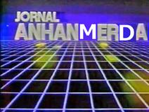 Jornal Anhanmerda (1983)