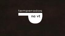 Temperados na VT (2020)