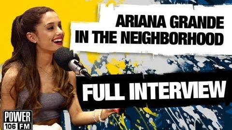 Ariana Grande's Full Interview W Big Boy's Neighborhood on Power 106
