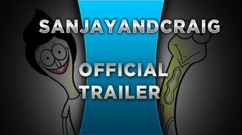 HQ NEW* Sanjay and Craig - Official Trailer