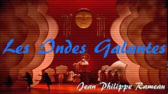 Jean Philippe Rameau Les Indes Galantes