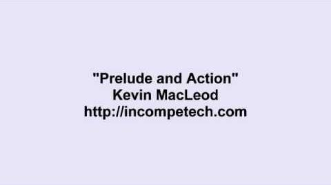 Kevin MacLeod ~ Prelude and Action