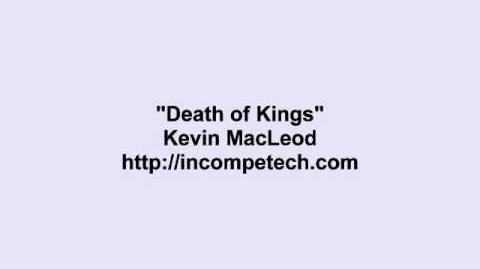 Kevin MacLeod ~ Death of Kings