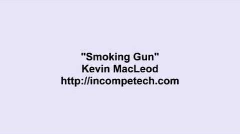 Kevin MacLeod ~ Smoking Gun