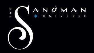 Neil Gaiman's Sandman Universe Announcement