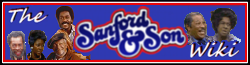 Sanford and Son Wiki