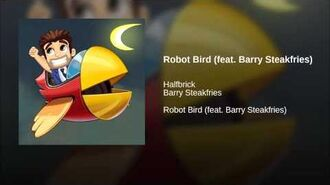 Robot Bird (feat. Barry Steakfries)