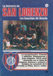 La Historia de SL. Los Gauchos de Boedo - 2