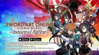 ≪iOS Android≫ SWORD ART ONLINE Integral Factor Official Trailer