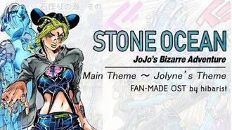 JoJo's Bizarre Adventure Stone Ocean OST Main Theme ~ Jolyne's Theme (Fan-Made)