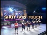 Shot-Gun Touch Spring 2004