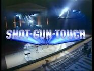 Shot-Gun Touch Fall 2002