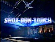 Shot-Gun Touch 2001