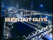 Burn Out Guys 2004