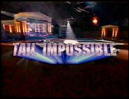 Tail Impossible 2001
