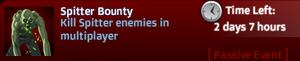 Spitter Bounty