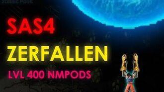 SAS4 Medic Solo Lvl 400 Pods with Zerfallen (11 10)