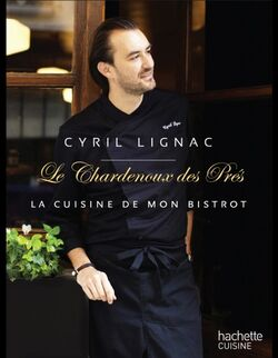 Cyril-Lignac-Le-Chardenoux-des-Pres reference