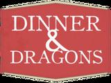 Dinner & Dragons