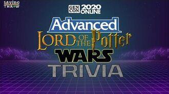 Advanced Lord of the Potter Wars Trivia - GenConOnline