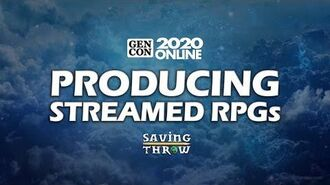 Producing Streamed RPGs - GenConOnline 2020