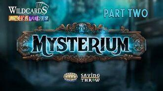 Wildcards Interludes - Mysterium, Part 2 GenConOnline