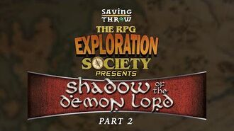 RPG Exploration Society - Shadow of the Demon Lord, Part 2 (2020)