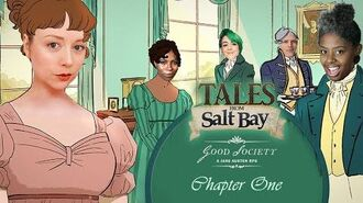 Tales from Salt Bay - Good Society, Jane Austen RPG - Chapter One